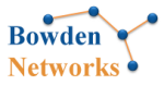 Bowden Networks